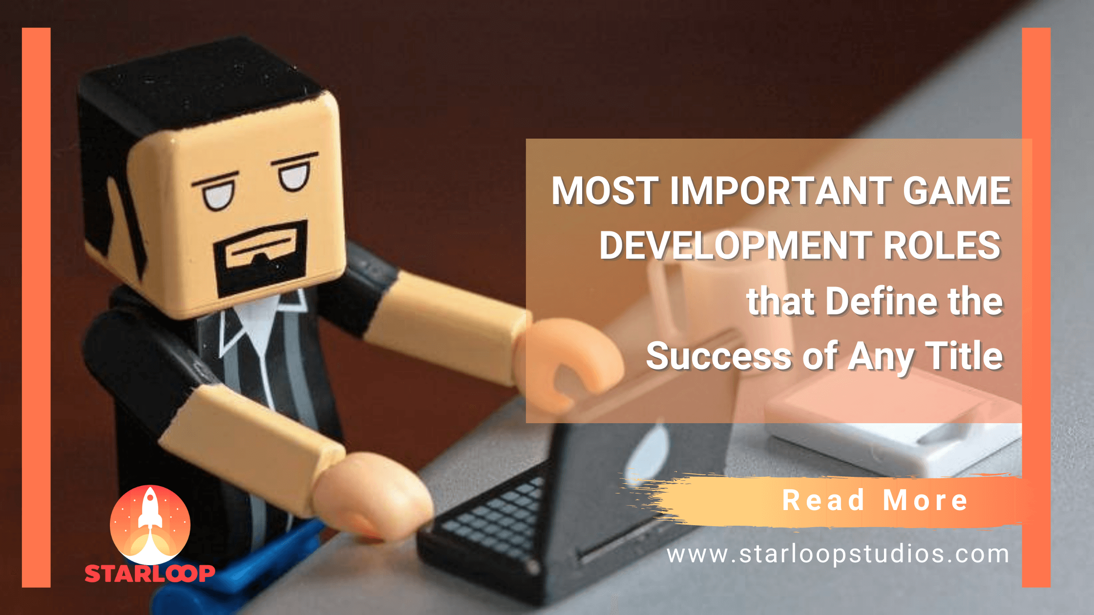 MAIN BANNER Most Important Game Development Roles that Define the Success of Any Title