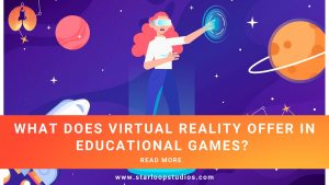 main banner What does virtual reality offer in educational games